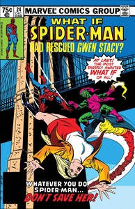 True Believers - What If Spider-Man Had Rescued Gwen Stacy?